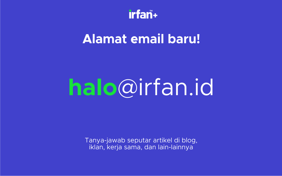 "irfan v5.4: Media Kit ""Spesial Ramadan"", Email Baru Dan Mega Menu 4"
